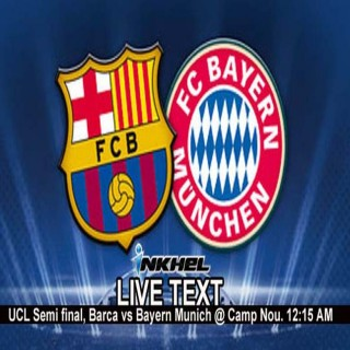 UCL Semi Final : Barcelona vs Bayern Munich